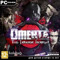 Omerta City of Gangsters - The Japanese Incentive